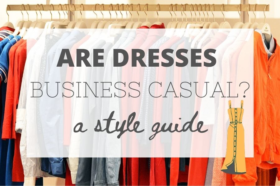 Are dresses business casual