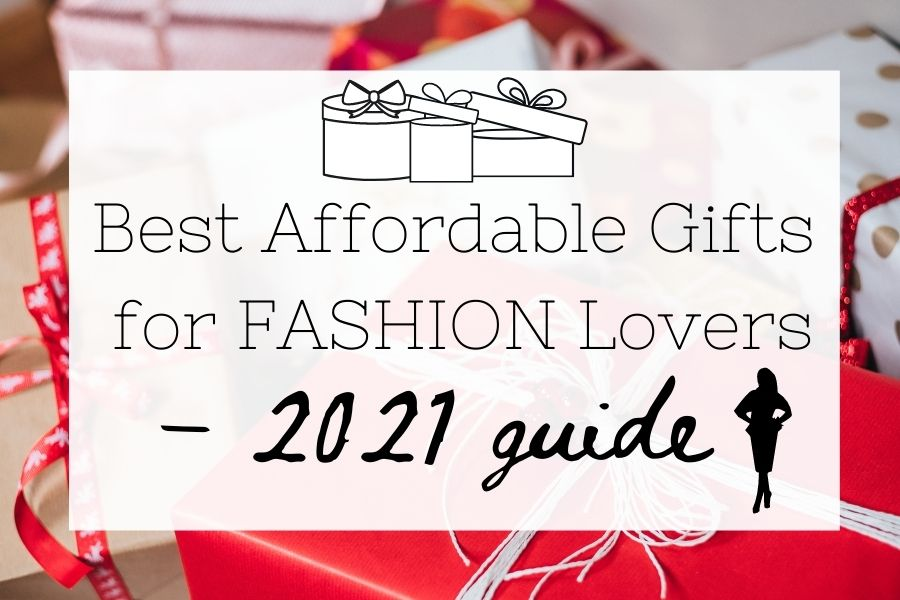 Best Affordable Gifts for Fashion Lovers