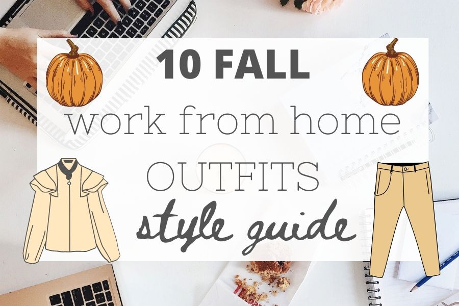 Fall work from home outfits
