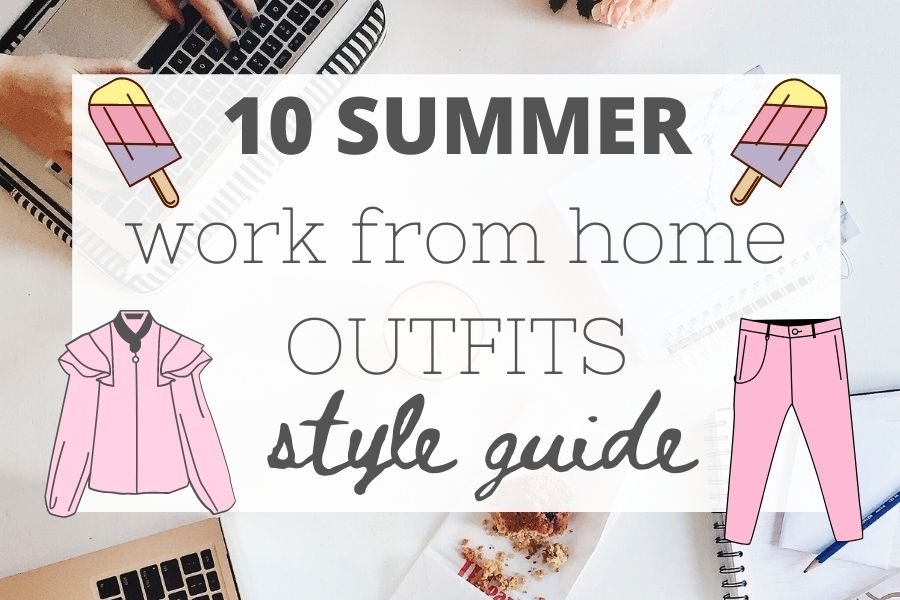 summer work from home outfits