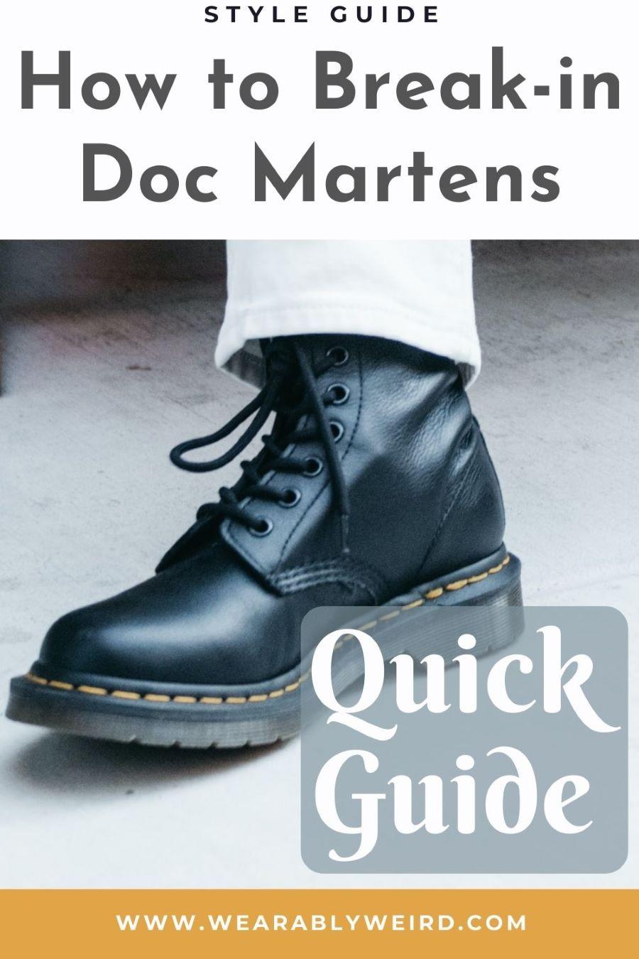 How to break in doc martens fast