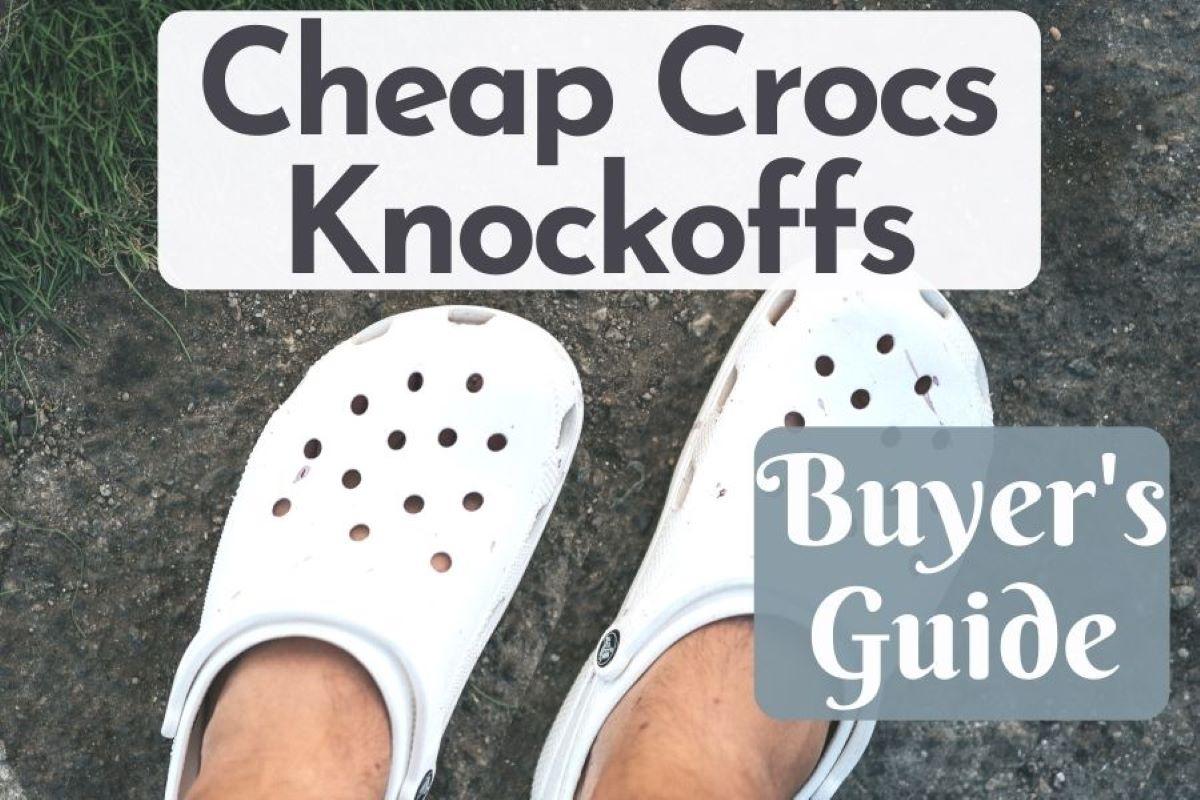cheap crocs knockoffs