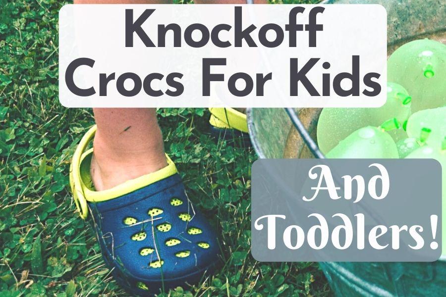 knockoff crocs for toddlers crocs knockoffs kids