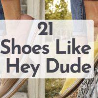 21 shoes like hey dude
